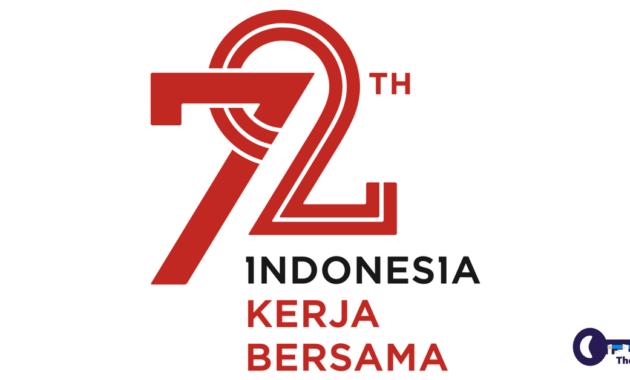 Dirgahayu Ke-72 Republik Indonesia Kerja Bersama