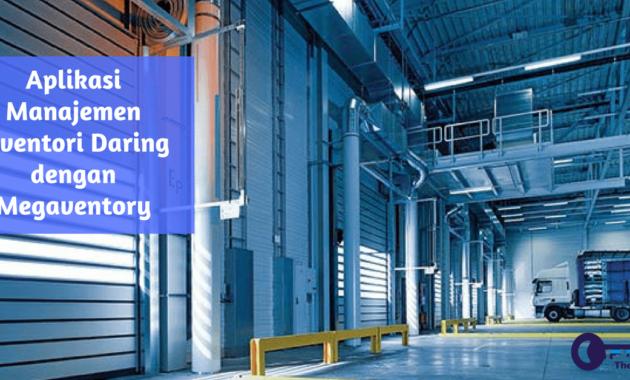 Aplikasi Manajemen Inventori Daring dengan Megaventory - JualGudang