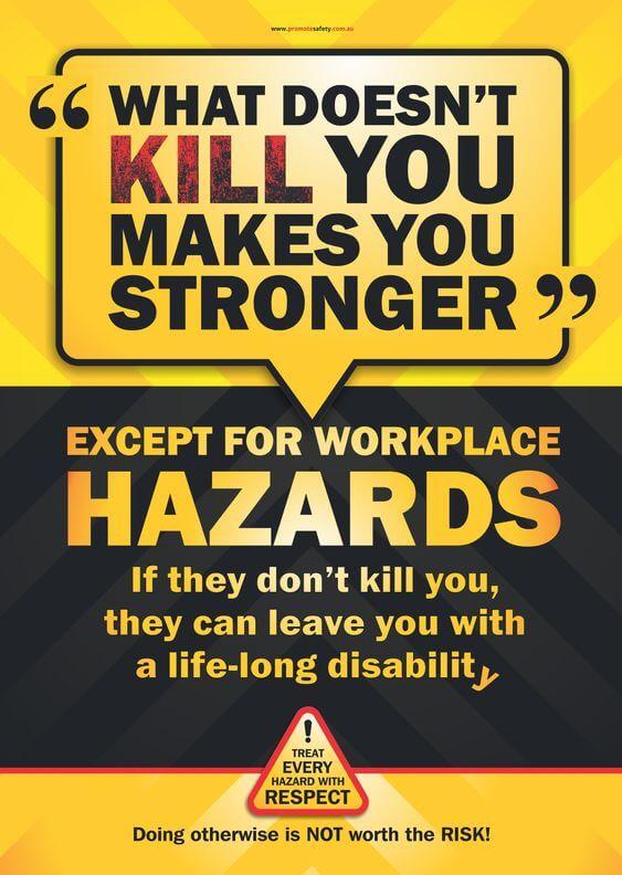 Apa Yang Tidak Membunuhmu Membuatmu Lebih Kuat Kecuali Bahaya di Tempat Kerja - Poster Keselamatan Kerja - JualGudang