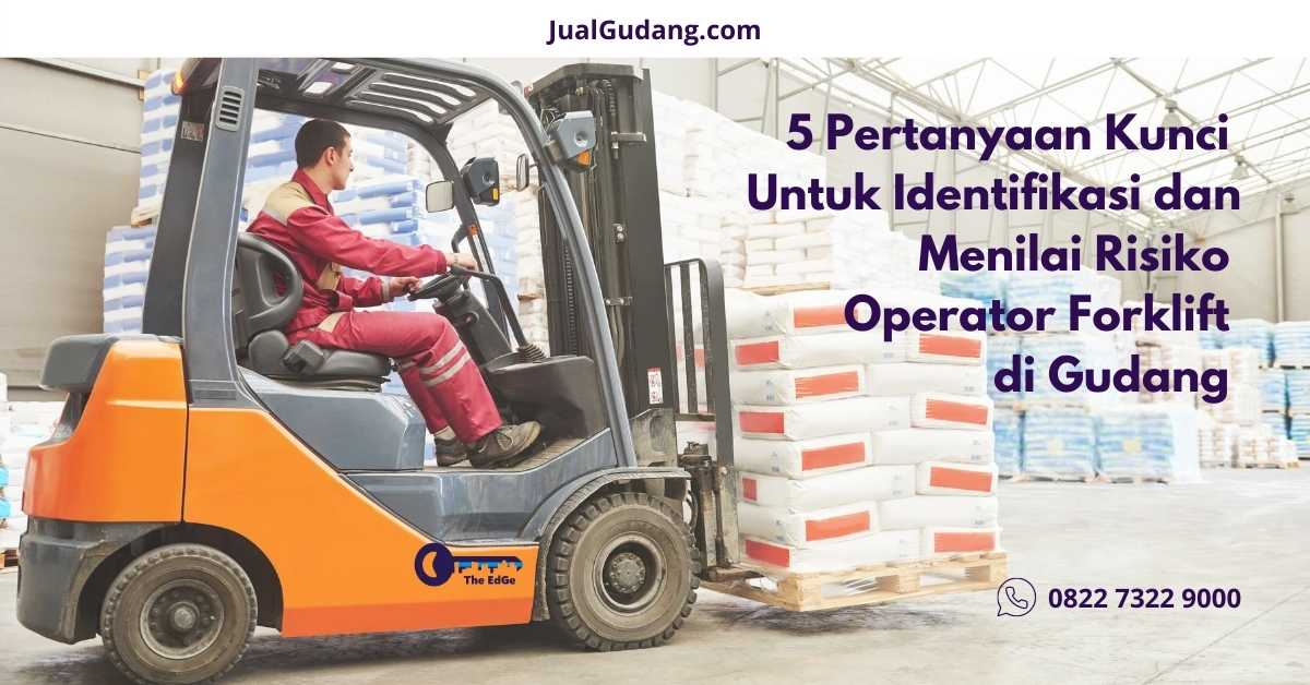 Lakukan Pelatihan Ini Bagi Operator Forklift di Gudang - Tips - JualGudang