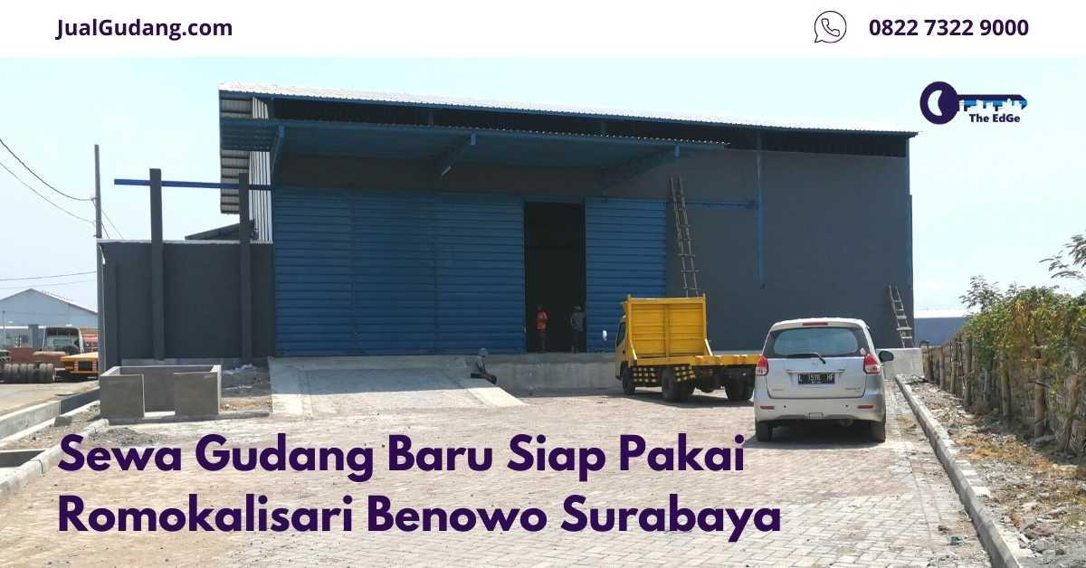 Sewa Gudang Baru Siap Pakai Romokalisari Benowo Surabaya - Listing - JualGudang