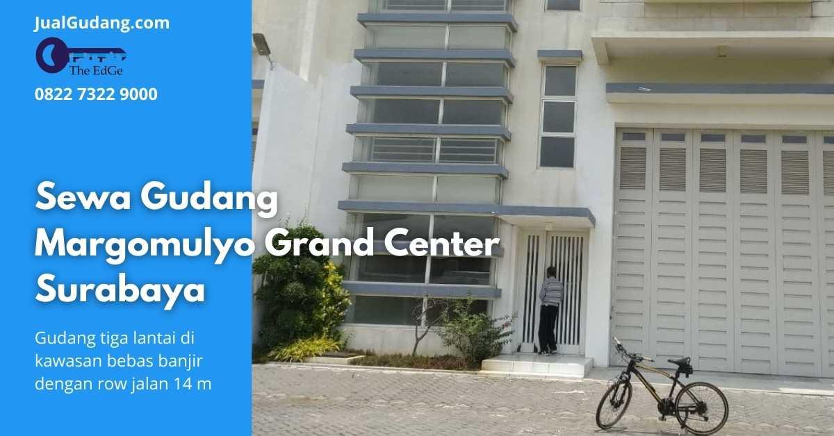 Sewa Gudang Margomulyo Grand Center Surabaya - JualGudang