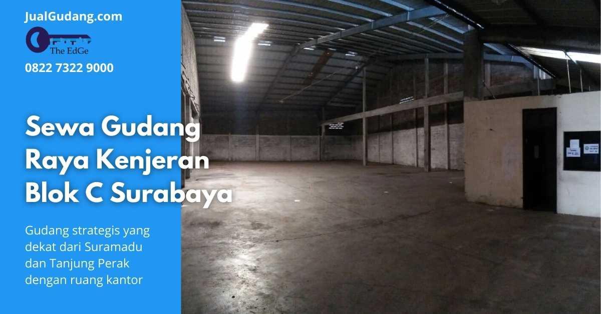 Sewa Gudang Raya Kenjeran Blok C Surabaya - JualGudang